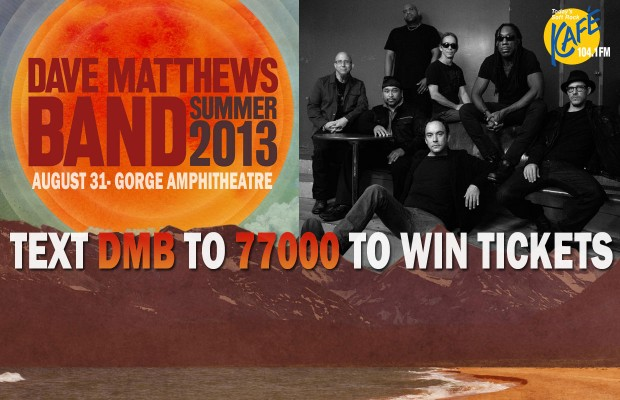Dave Matthews Band Ticket Giveaways MATERIAL TERMS 8/19-8/23